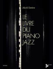 MARK LEVINE - Le livre du piano jazz