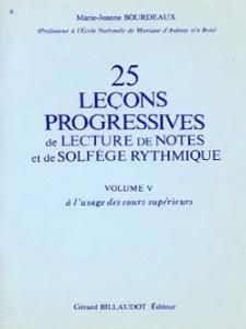 25 LECONS PROGRESSIVES DE LECTURE DE NOTES ET DE SOLFEGE VOL. 5