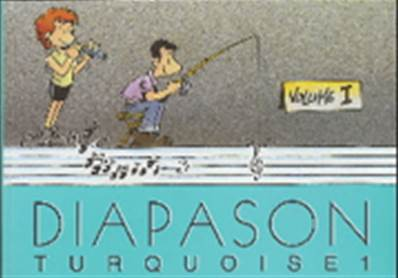 Diapason turquoise volume 1 Partition - Paroles et Accords