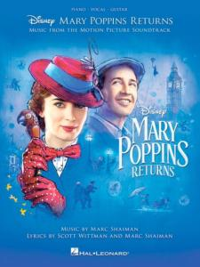 DISNEY Le Retour de Mary Poppins (Piano/Guitar/Chant)
