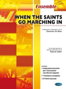 When the saints go marching in/ Musique d'ensemble