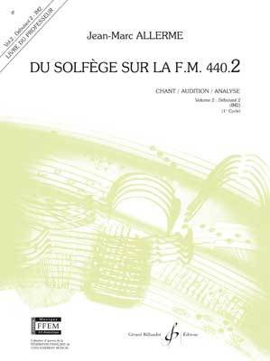 ALLERME JEAN-MARC DU SOLFEGE SUR LA F.M. 440.2 - CHANT/AUDITION/ANALYSE - PROF.