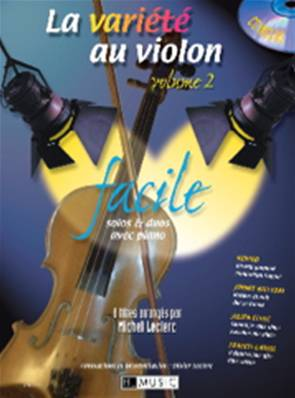 Auteurs Divers - La Variété Au Violon Volume 2 Facile avec CD
