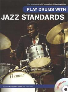 PLAY DRUMS WITH........Jazz Standards CD inclus