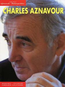 Charles AZNAVOUR - Collection grands interprètes