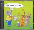 SICILIANO Marie-Hélène - CD On aime la F.M vol.1