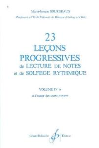 23 LECONS PROGRESSIVES DE LECTURE DE NOTES ET DE SOLFEGE VOL.4 A