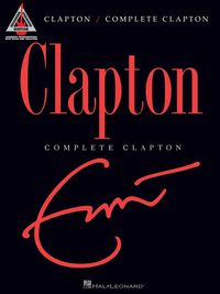 CLAPTON ERIC COMPLETE GUIT RECORDED VERSION TAB