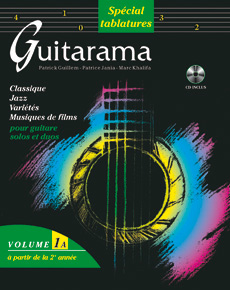 P. Guillem, M. Khalifa et P. Jania - Guitarama vol. 1A en tablatures