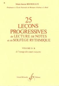 25 LECONS PROGRESSIVES DE LECTURE DE NOTES ET DE SOLGEGE VOL. 4B