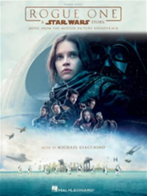 Michael Giacchino - Star Wars, Rogue One – A Star Wars Story