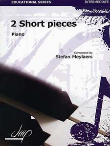 MEYLAERS Stefan - 2 Short pieces pour piano