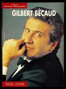 Gilbert BECAUD - Collection grands interprètes