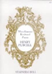 PURCELL Henry - Miscellaneous Keyboard Pieces