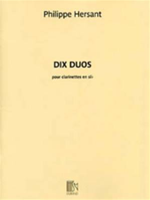 Philippe HERSANT - 10 duos (2 cl)